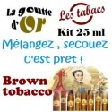BROWN TOBACCO - KIT 25 ML